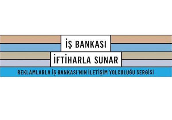 İş Bankası İftiharla Sunar sergisi geliyor