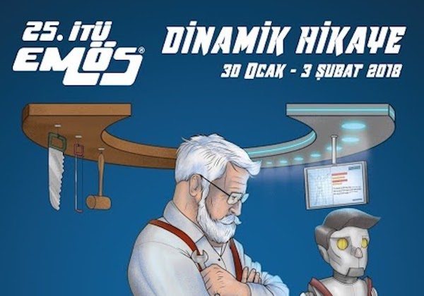 """25. İTÜ EMÖS """"Dinamik Hikaye"""" temasıyla geliyor"""